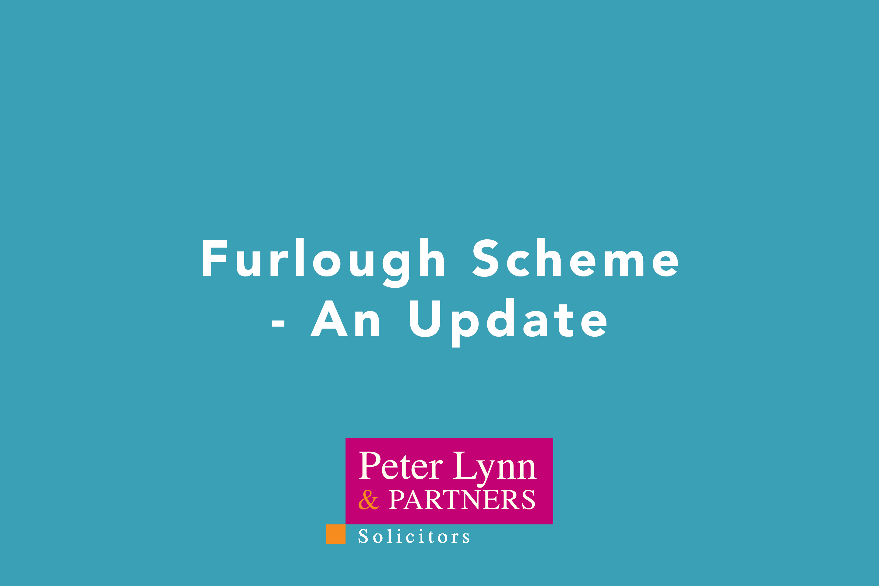 Furlough Scheme - An Update